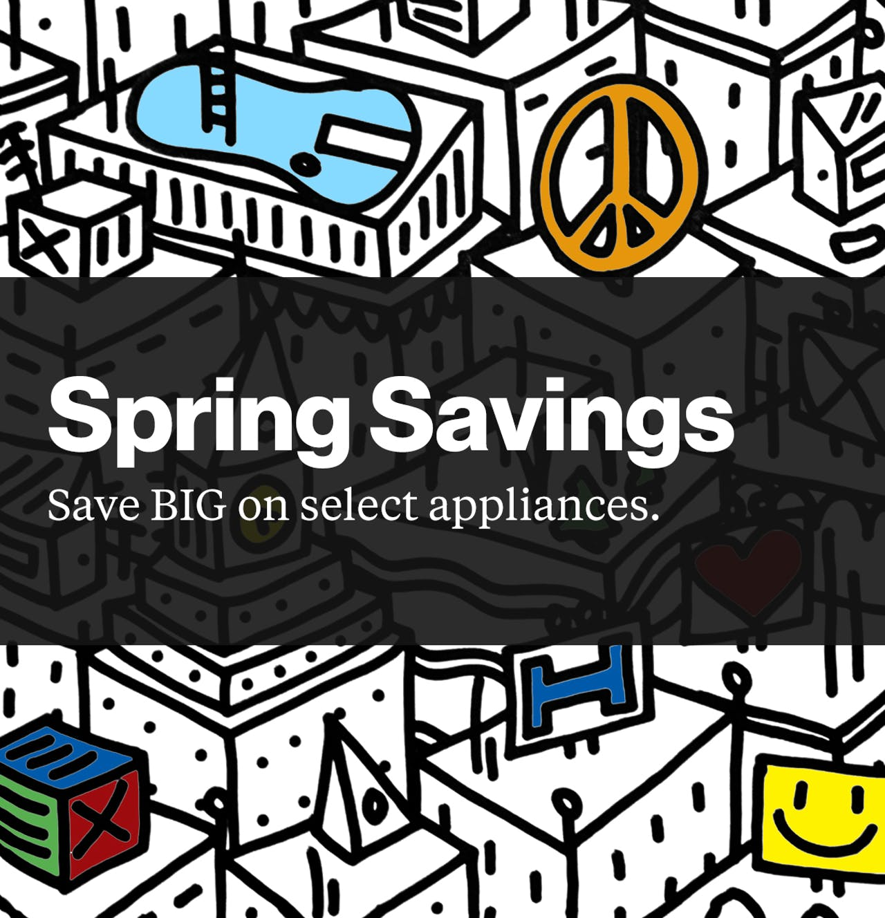 Spring Savings Sale - Save big on select Haier appliances.