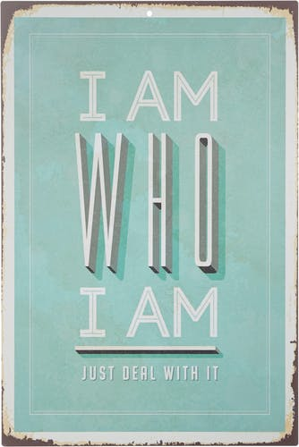 Home affaire Stahlschild »I am who I am«