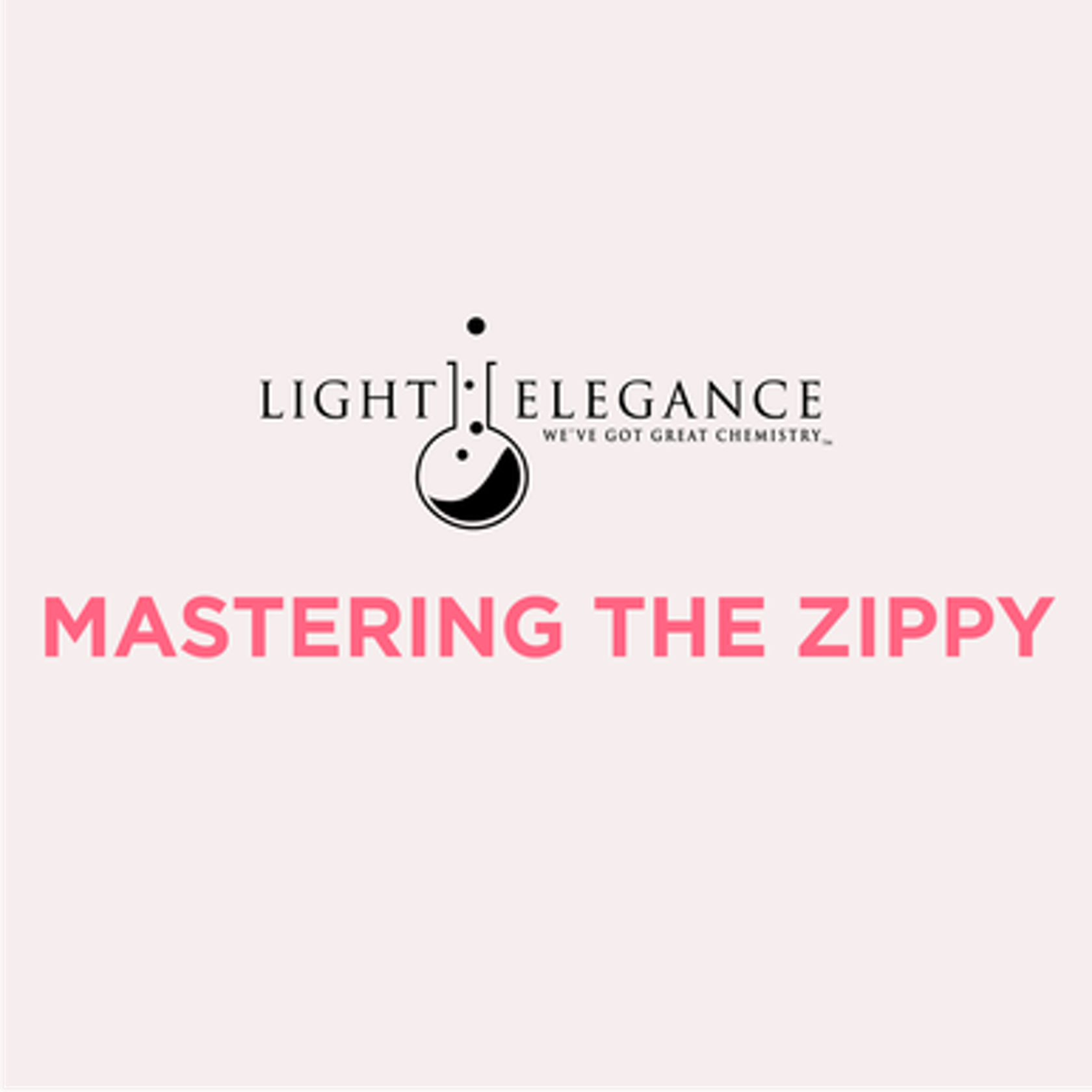 Mastering the Zippy - New In