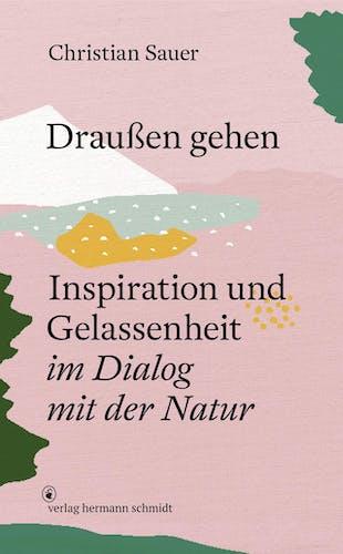 Buch: Draußen Gehen von Christian Sauer