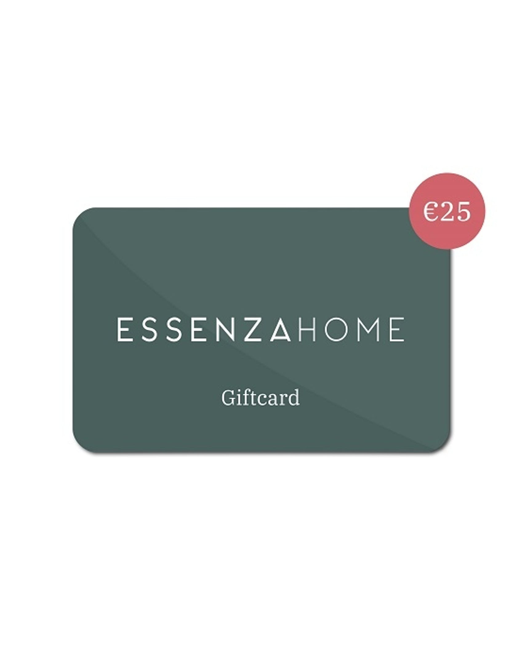 ESSENZA HOME Giftcard 25 Euro