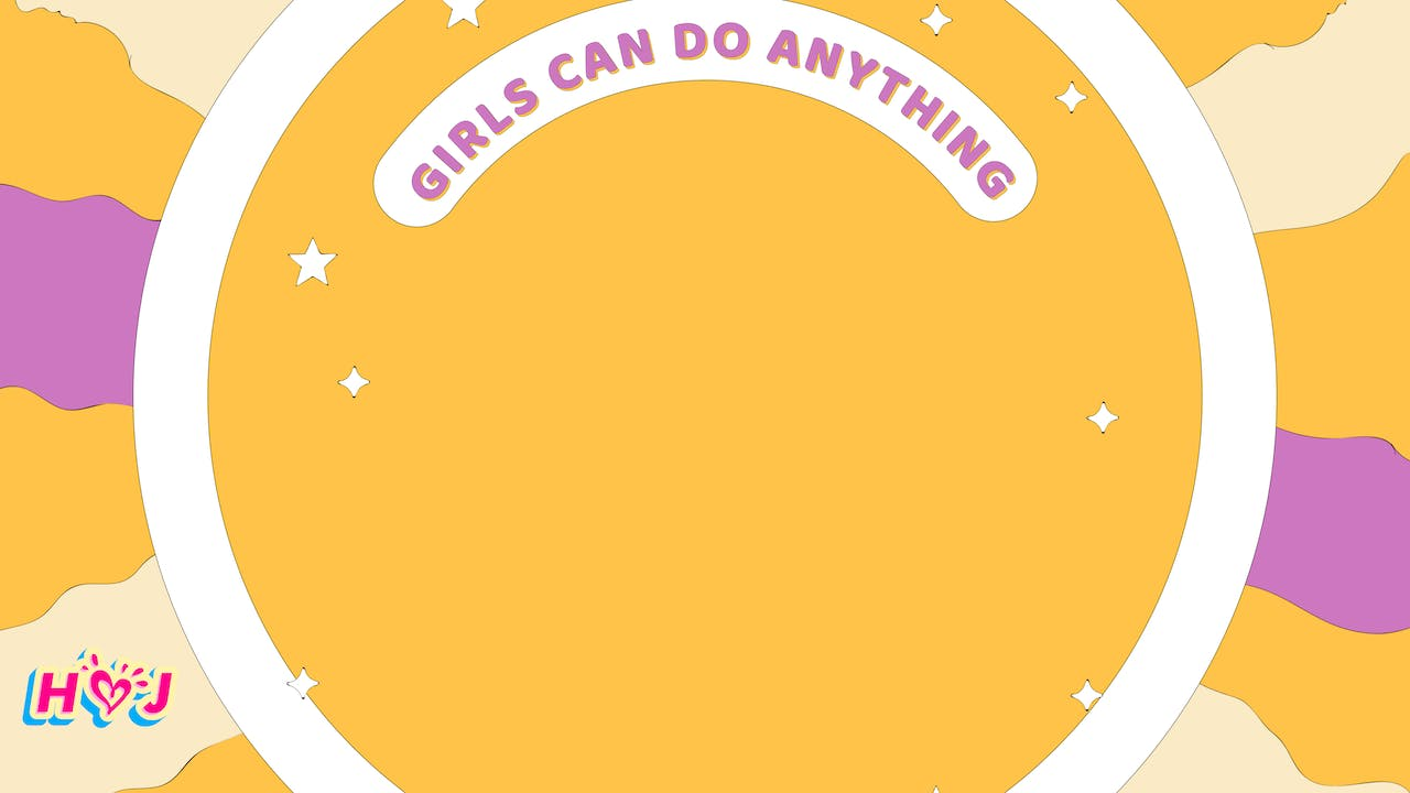 GIRLS CAN DO ANYTHING - Part 2