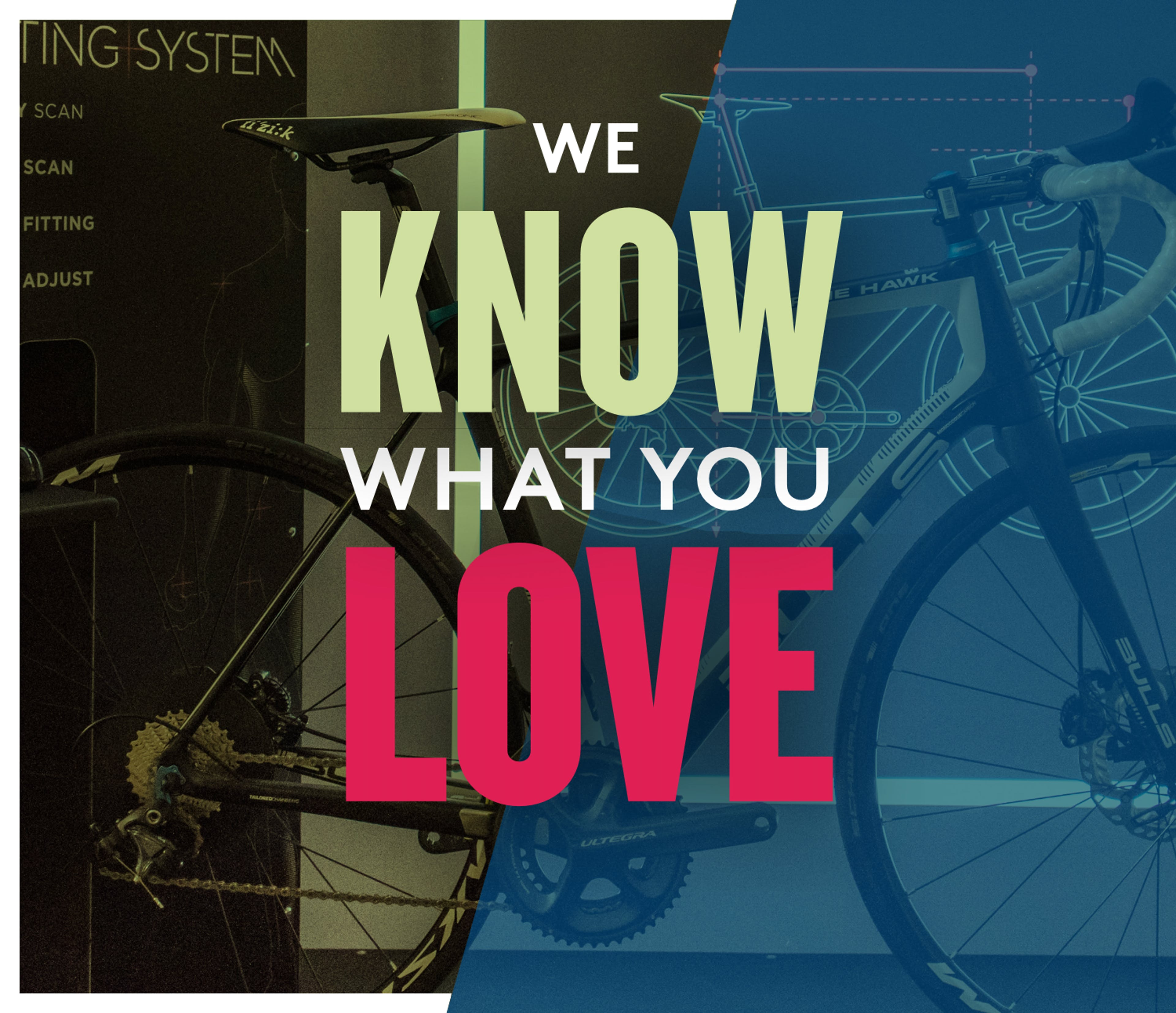 We know what you love
