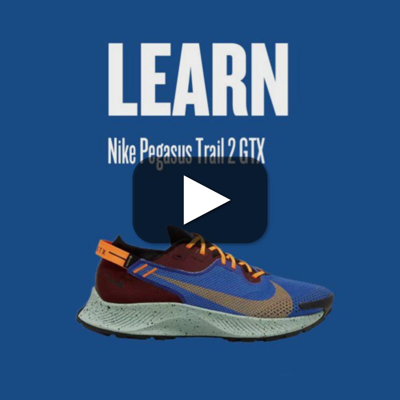 #LEARN Nike Pegasus Trail 2 GTX