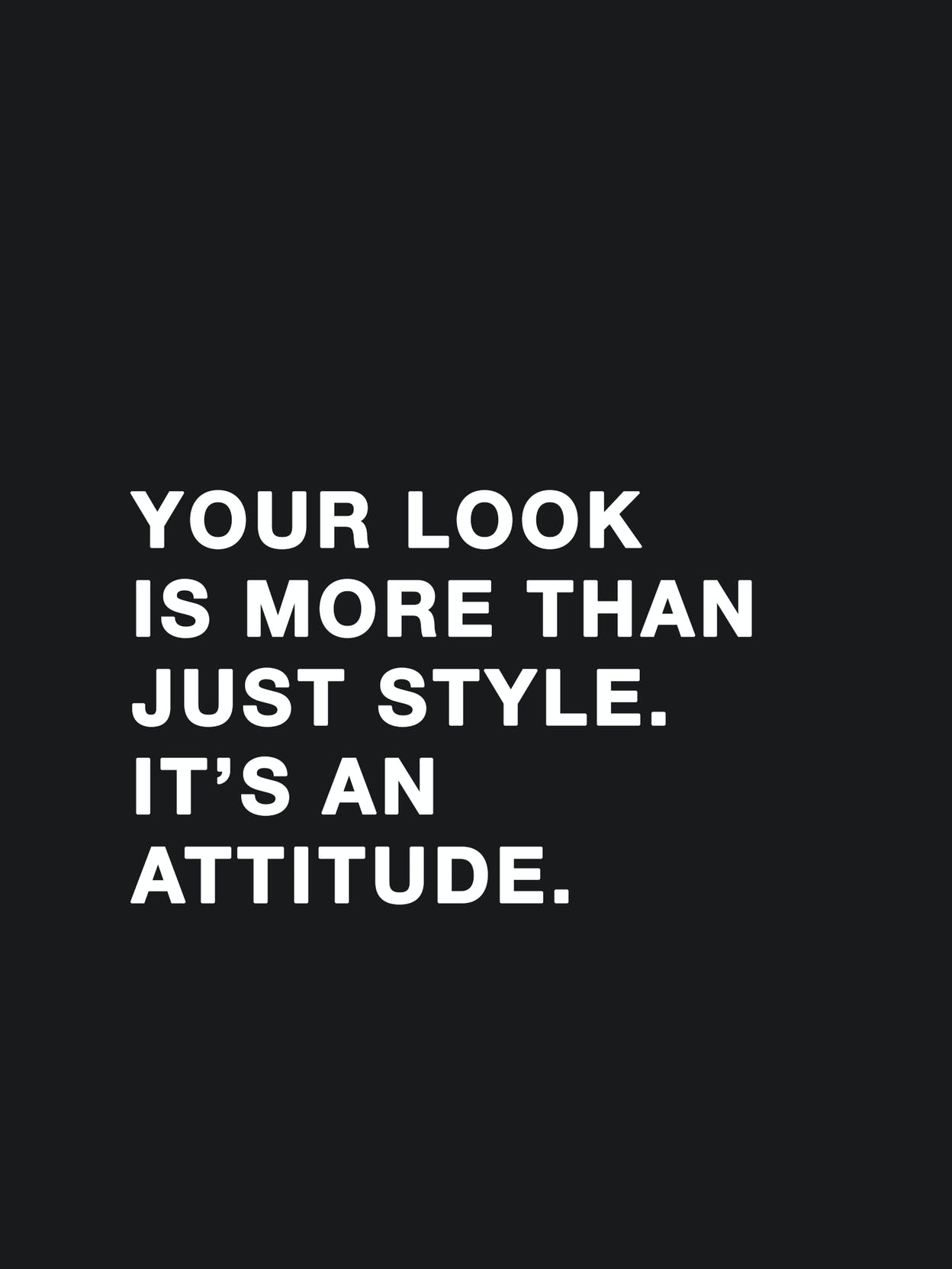 text-it-is-an-attitude