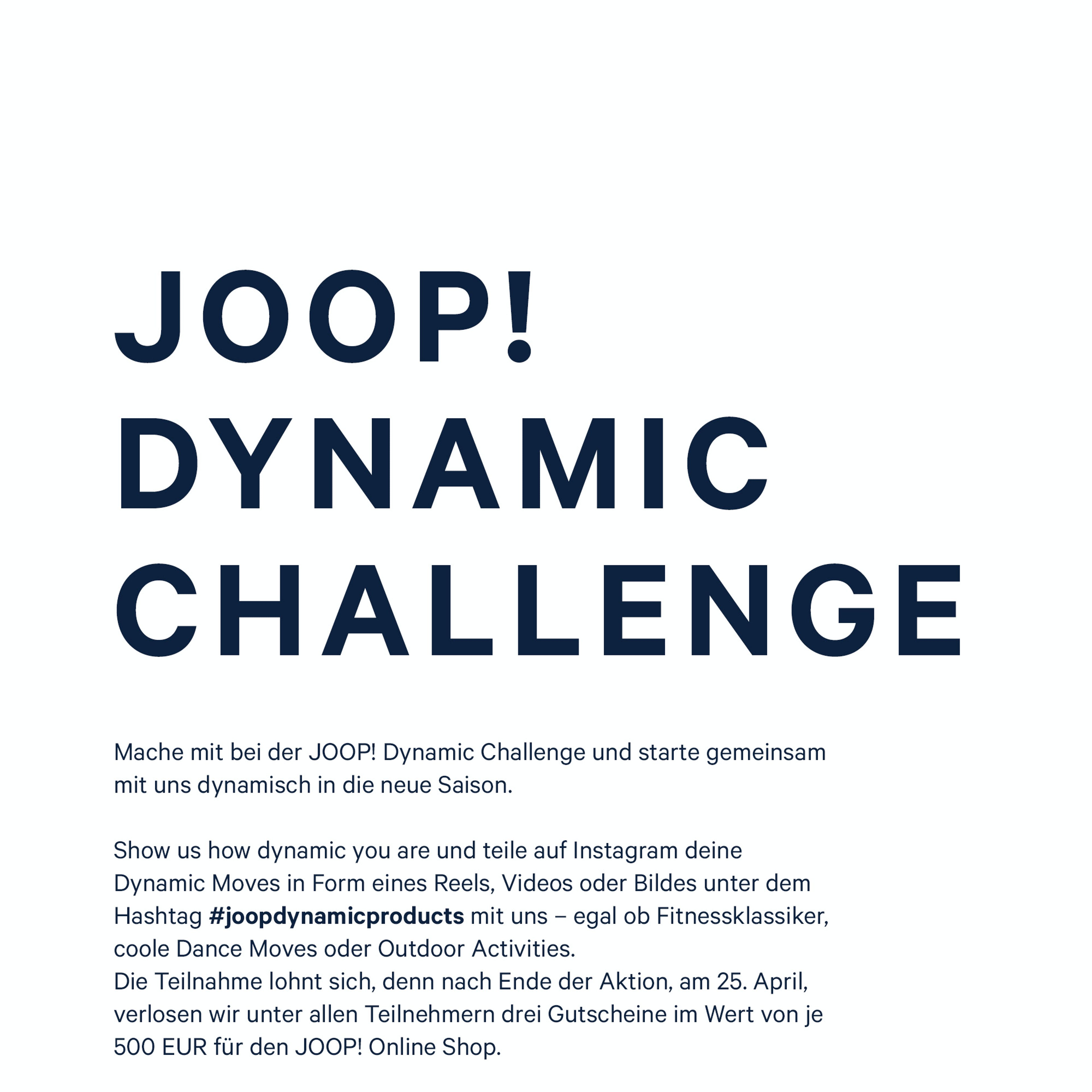 JOOP! DYNAMIC PRODUCTS CHALLENGE