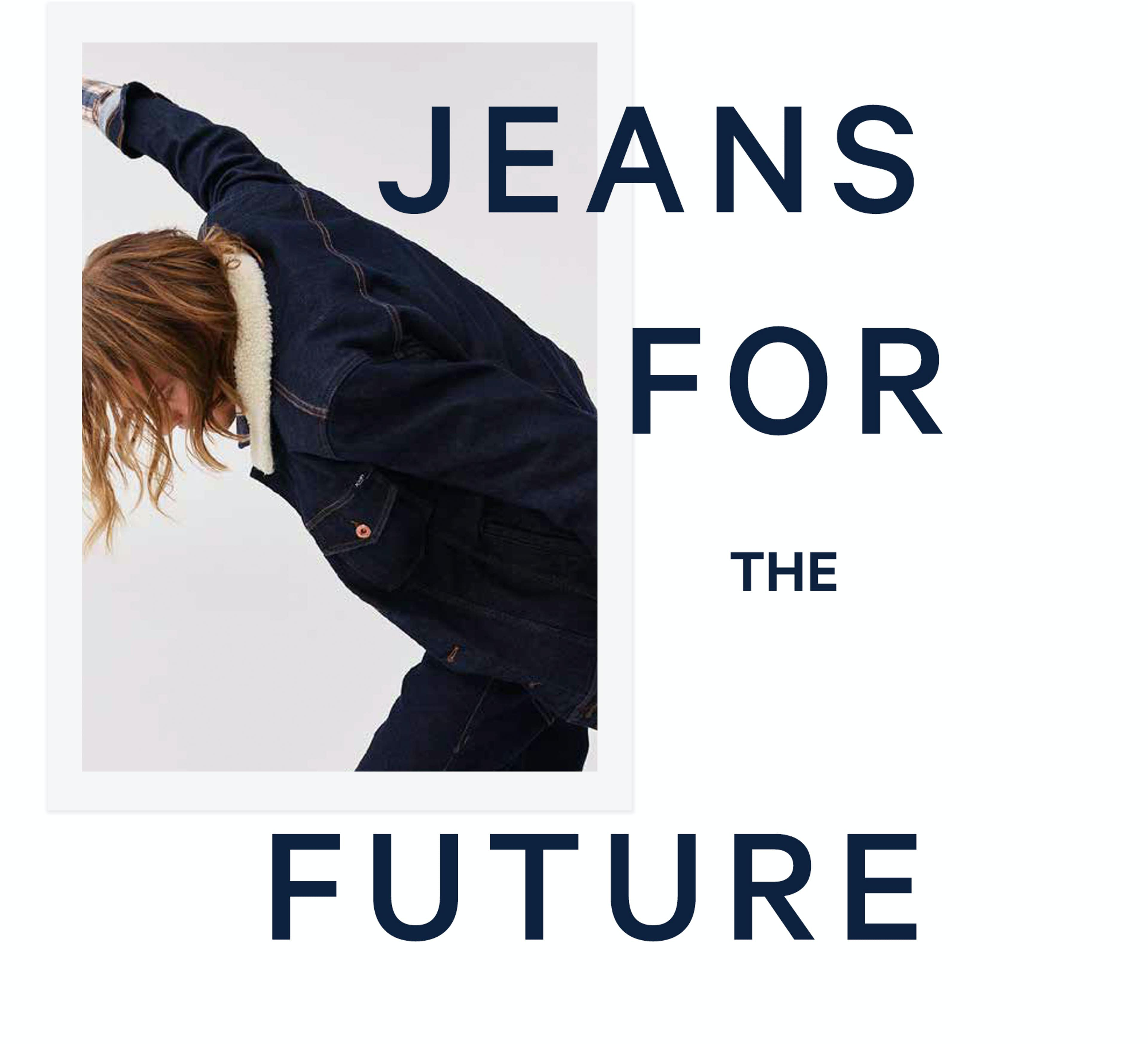 Jeans for the Future