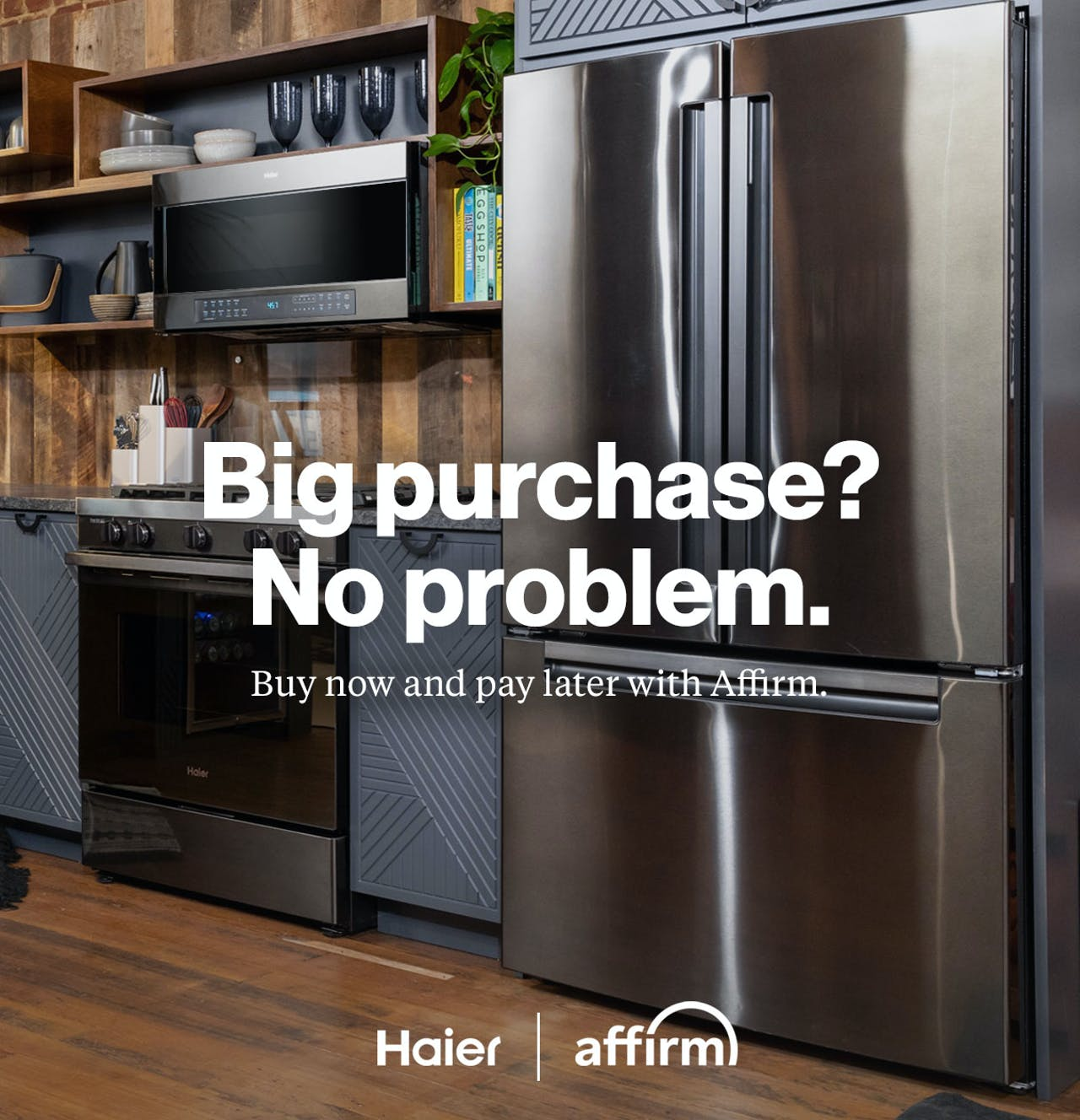 Big purchase? No problem. Buy now and pay later with Affirm